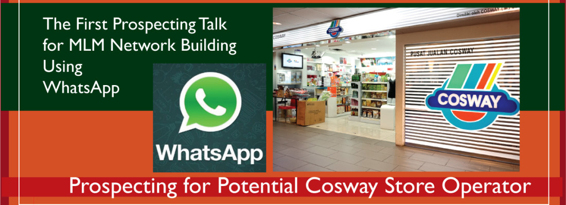 The First Cosway Prospecting Talk for MLM Network Building Using WhatsApp